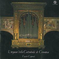 Fausto Caporali - L'organo Della Cattedrale Di Cremona