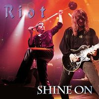 Riot - Shine On (W/Dvd) [Reissue]