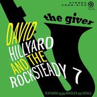 David Hillyard & The Rocksteady 7 - Giver