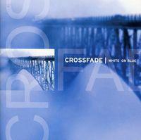 Crossfade - White on Blue