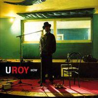 U Roy - Now