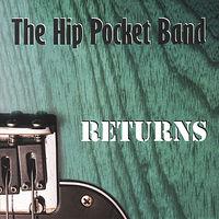 The Hip Pocket Band - Returns