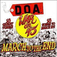 D.O.A. - War On 45