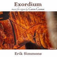 Erik Simmons - Organ Music By Carson Cooman