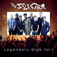 The Selecter - Legendary Gigs Vol 1
