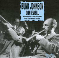 Bunk Johnson - Minneapolis Concert 1947 with Doc Evans Band