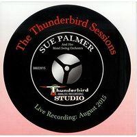 Sue Palmer - The Thunderbird Sessions