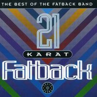 Fatback Band - 21 Karat Fatback [Import]