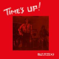 Buzzcocks - Time's Up [Vinyl]