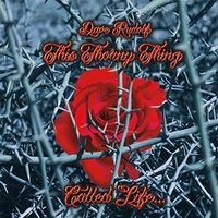 Dave Rudolf - This Thorny Thing Called Life