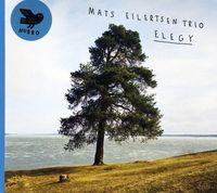 Mats Eilertsen - Elegy