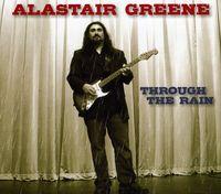 Alastair Greene - Through the Rain
