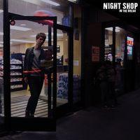 Night Shop - In The Break