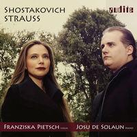 Franziska Pietsch - Strauss & Shostakovich: Sonatas For Violin & Piano