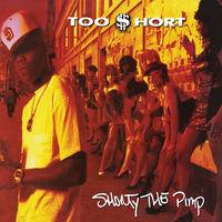 Too $hort - Shorty The Pimp