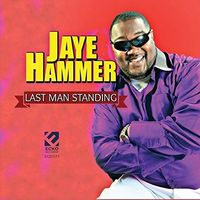 Jaye Hammer - Last Man Standing