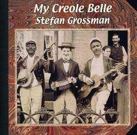 Stefan Grossman - My Creole Belle