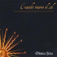 Musica Ficta - Cuando Muere El Sol