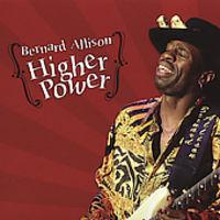 Bernard Allison - Higher Power