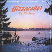 Gizzarelli - Pacific Time