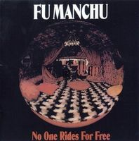 Fu Manchu - No One Rides For Free (Gate) (Aniv) [Reissue]