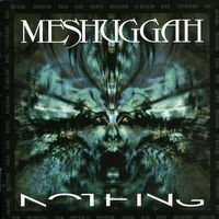 Meshuggah - Nothing (Remix) [Import]