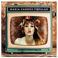 Maria Campos - Popular (Arg)