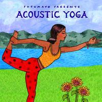 Putumayo Presents - Acoustic Yoga