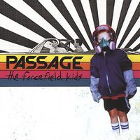Passage - Forcefield Kids