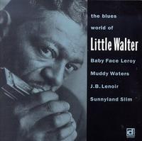 Little Walter - Blues World of