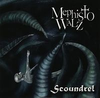Mephisto Walz - Scoundrel (Cdrp)