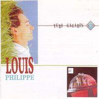 Louis Philippe - Yuri Gagarin
