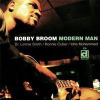 Bobby Broom - Modern Man