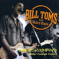 Bill Toms - Live at Moondog's: Another Moonlight Mystery