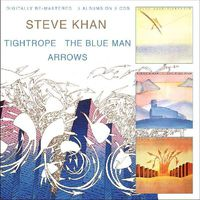 Steve Khan - Tightrope/Blue Man/Arrows