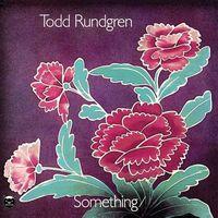 Todd Rundgren - Something / Anything