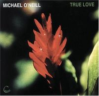 Michael O'Neill - True Love [Import]