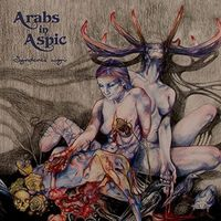 Arabs In Aspic - Syndenes Magi (Uk)
