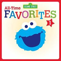 Sesame Street - All-Time Favorites 1