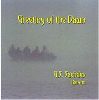G.S. Sachdev - Greeting Of The Dawn
