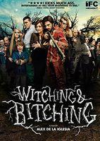 Witching & Bitching - Witching and Bitching