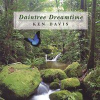 Ken Davis - Daintree Dreamtime