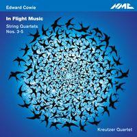 Kreutzer Quartet - In Flight Music String Quartets Nos. 3-5