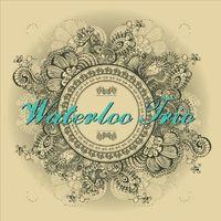 Waterloo - Waterloo Trio