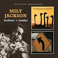 Milt Jackson - Sunflower / Goodbye (Uk)