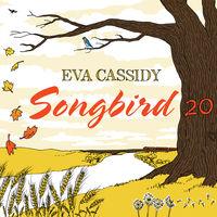 Eva Cassidy - Songbird 20 (Bonus Tracks) [Remastered] (Spec) [Digipak]