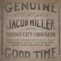 Jacob Miller - Jacob Miller & the Bridge City Crooners