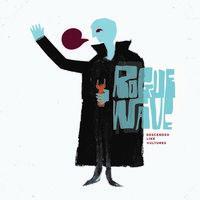 Rogue Wave - Descended Like Vultures [Vinyl]