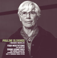 Pauline Oliveros - Four Meditations / Sound Geometrics