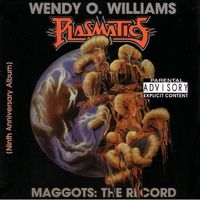 Wendy O. Williams - Maggots: The Record